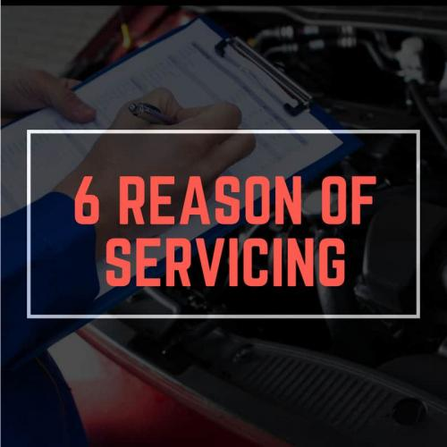 Top 6 Reasons to Regularly Service Your Car