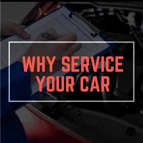 Why You Need to Service Your Car!